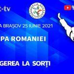 TRAGERE LA SORTI Cupa Romaniei ed. 2021